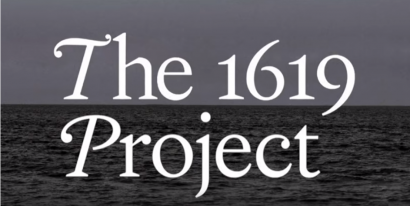 The 1619 Project: Revealing the Truth About Slavery and Its Legacy
